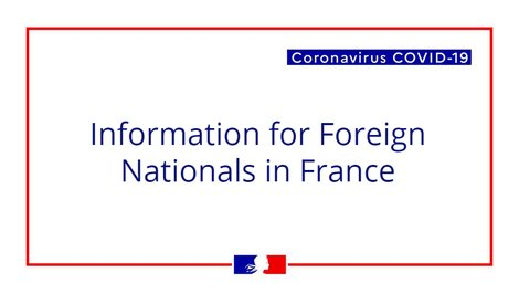 Coronavirus COVID-19: Advice for Foreign Nationals in France